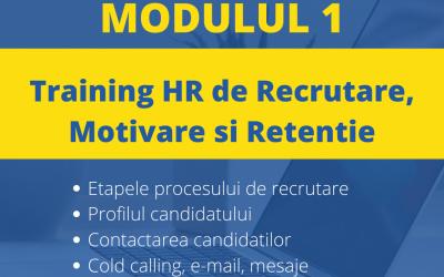 Training online de Recrutare, Motivare si Retentie-Modulul 1