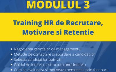 Training online de Recrutare, Motivare si Retentie – Modulul 3