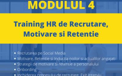 Training online de Recrutare, Motivare si Retentie – Modulul 4
